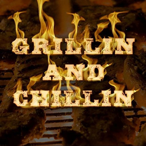 Andy LoRusso's Grillin & Chillin Cover